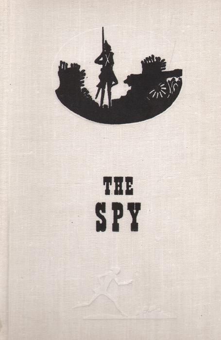 J. Fenimor Cooper The spy cooper j f the ways of the hour новые веяния роман на английском языке