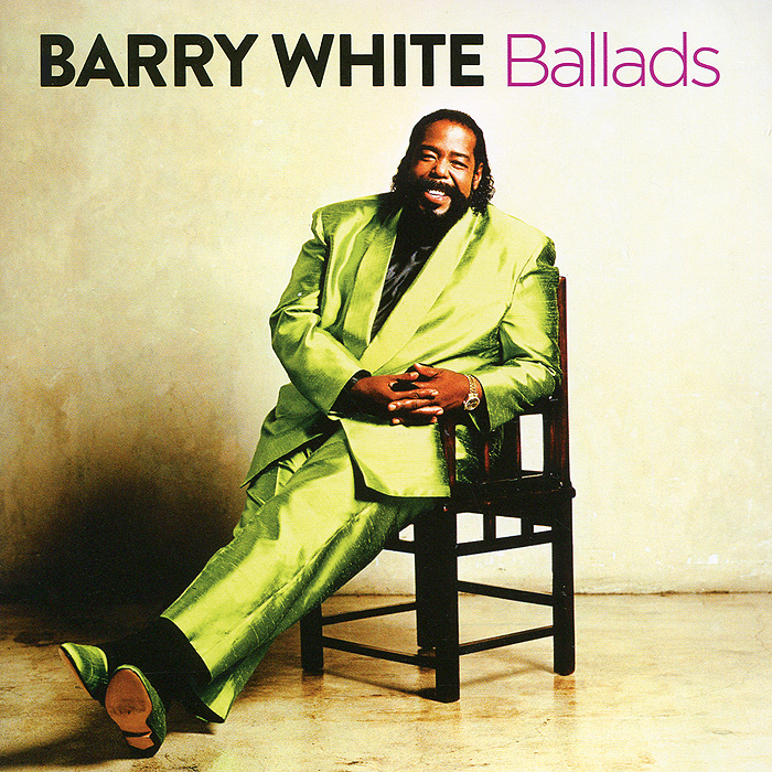 Barry White. Ballads . ...
