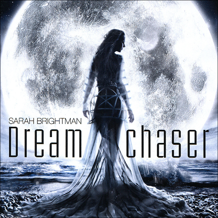 Сара Брайтман Sarah Brightman. Dreamchaser сара брайтман sarah brightman andrew lloyd webber surrender the unexpected songs