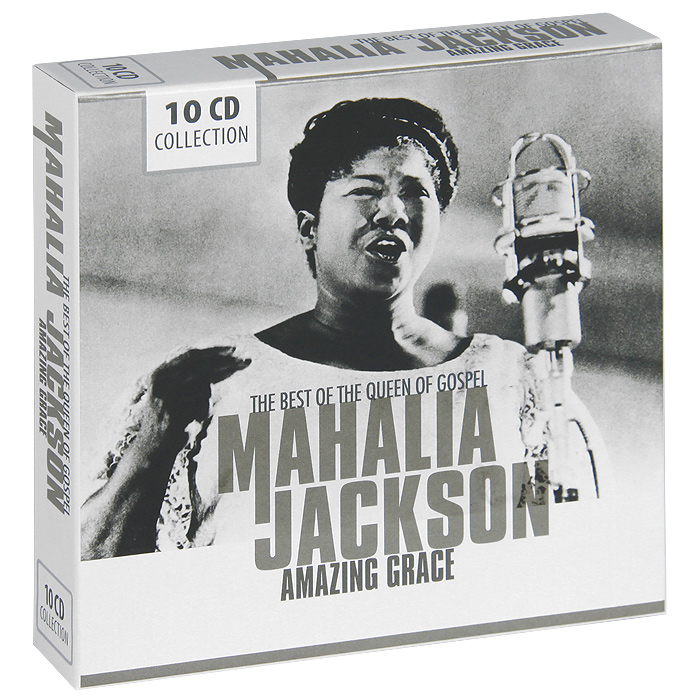 Маэлия Джексон Mahalia Jackson. Amazing Grace. The Best Of The Queen Of Gospel (10 CD) sting fields of gold – the best of 1984–1994 cd