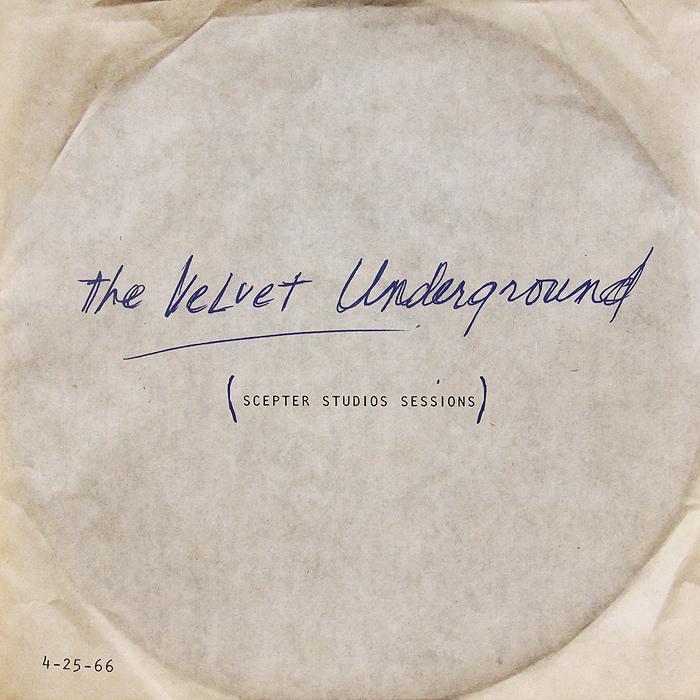 The Velvet Underground The Velvet Underground. Scepter Studios Sessions (LP) the velvet underground velvet underground the white light white heat 2 lp