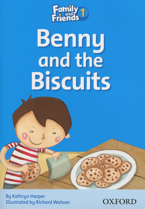 Family and Friends 1: Benny and the Biscuits emma page family and friends