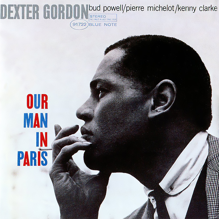 Декстер Гордон Dexter Gordon. Our Man In Paris our man in havana