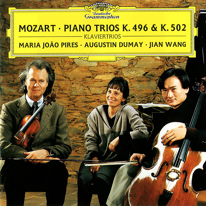 Maria Joao Pires, Augustin Dumay, Jian Wang. Mozart. Piano Trios K. 496& K. 502 . ...