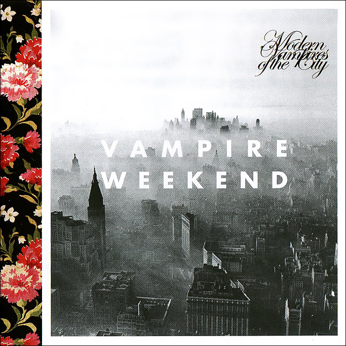 Vampire Weekend Vampire Weekend. Modern Vampires Of The City the last vampire