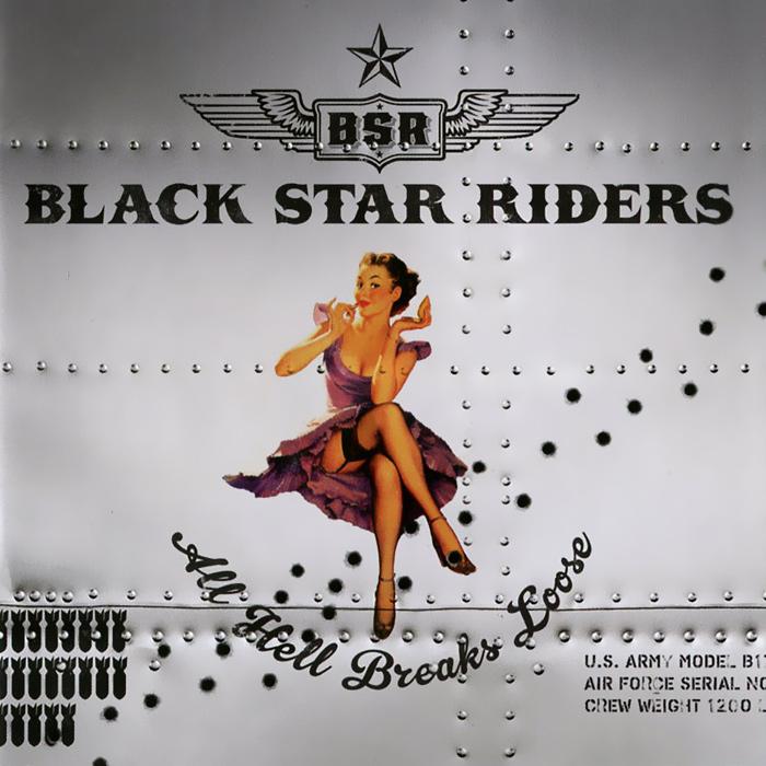Black Star Riders Black Star Riders. All Hell Breaks Loose black star riders black star riders all hell breaks loose