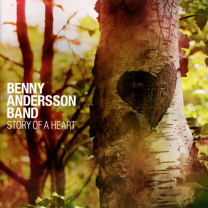Benny Andersson Band Band. Story Of A Heart