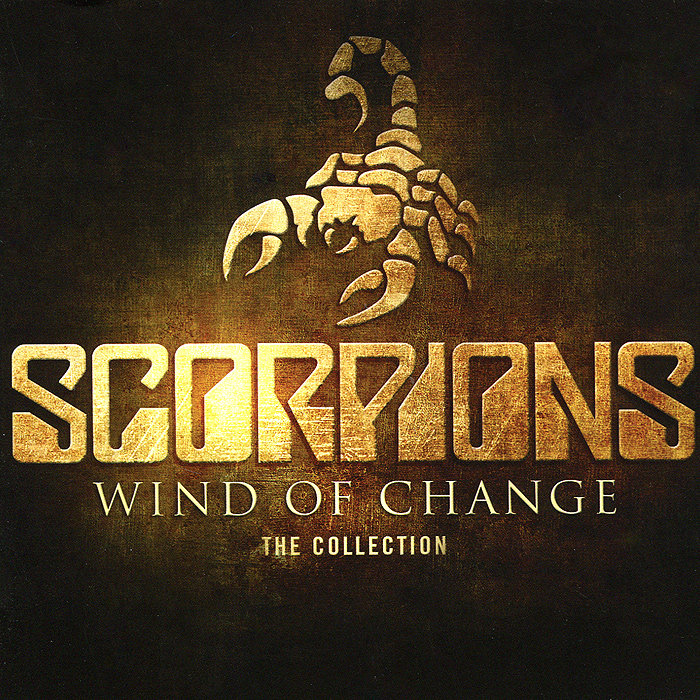 Scorpions Scorpions. Wind Of Change. The Collection scorpions