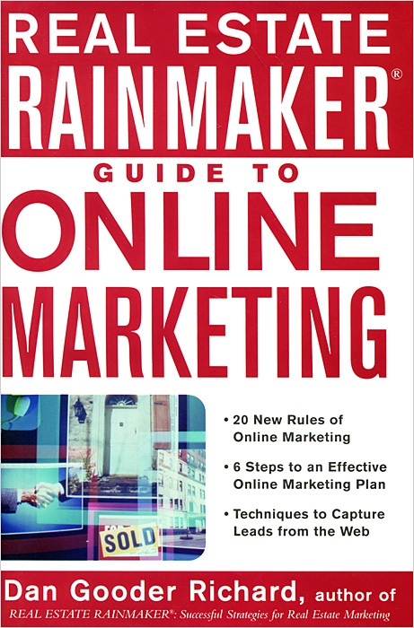 Real Estate Rainmaker: Guide to Online Marketing цена