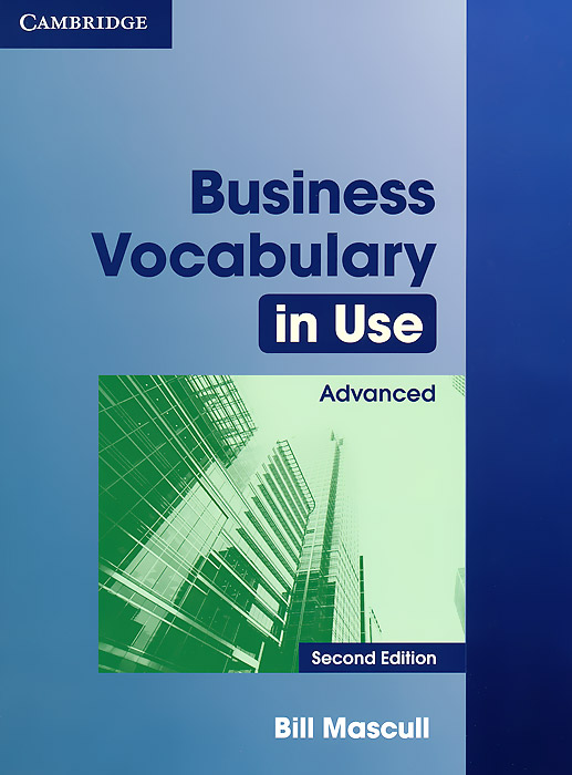 Business Vocabulary in Use Advanced mascull b business vocabulary in use intermediate second edition cd