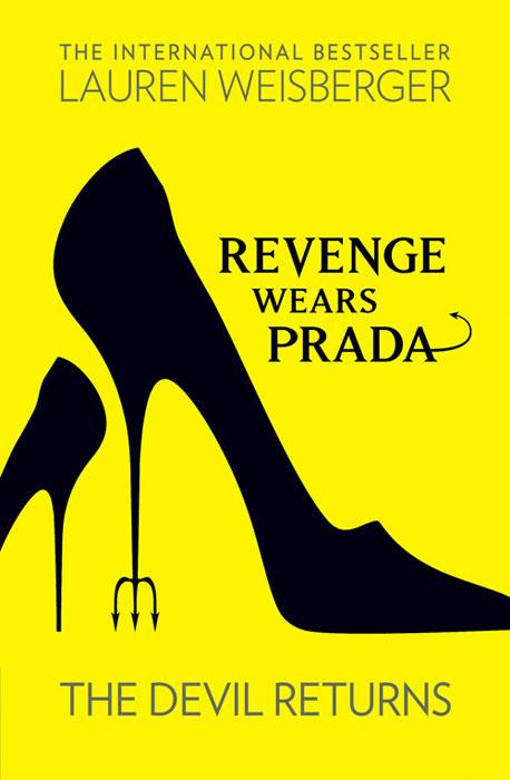 Revenge Wears Prada: The Devil Returns the devil wears prada