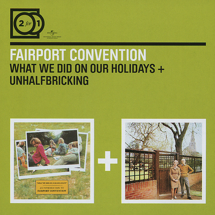Fairport Convention Fairport Convention. What We Did On Our Holidays / Unhalfbricking (2 CD) fairport convention fairport convention what we did on our holidays unhalfbricking 2 cd
