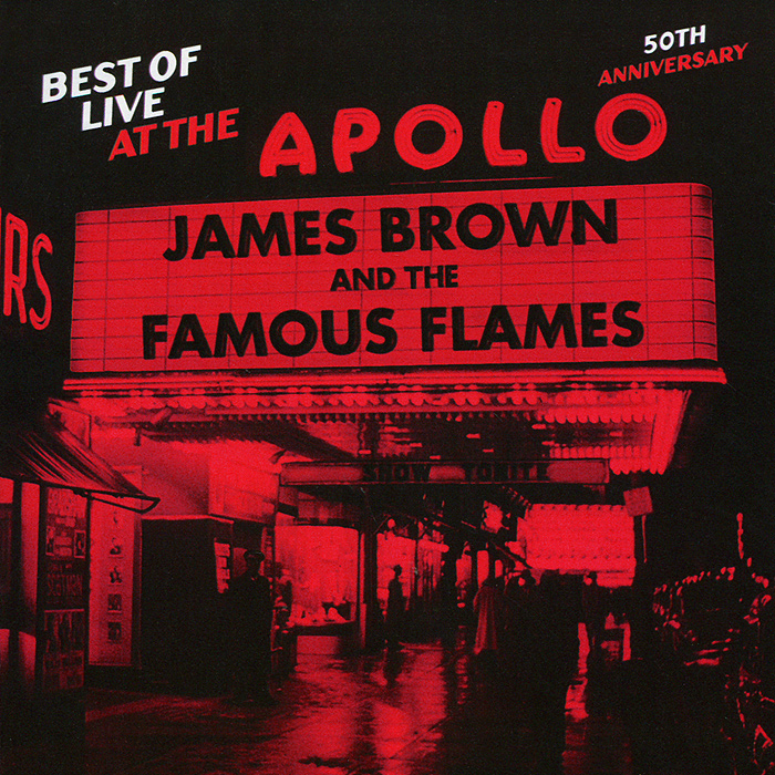 Джеймс Браун James Brown. Best Of Live At The Apollo. 50th Anniversary andre rieu the best of live