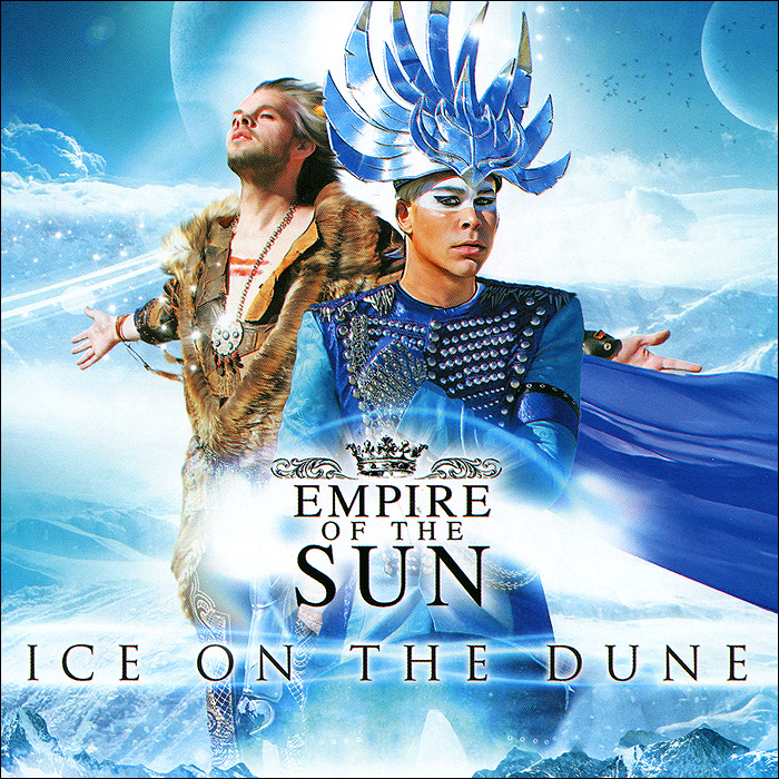 Empire Of The Sun Empire Of The Sun. Ice On The Dune empire of ivory