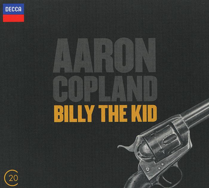 Aaron Copland. Billy The Kid diana copland david renewed
