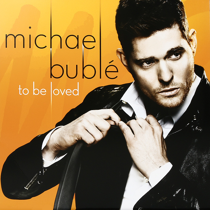 Майкл Бубле Michael Buble. To Be Loved (LP) michael buble michael buble love