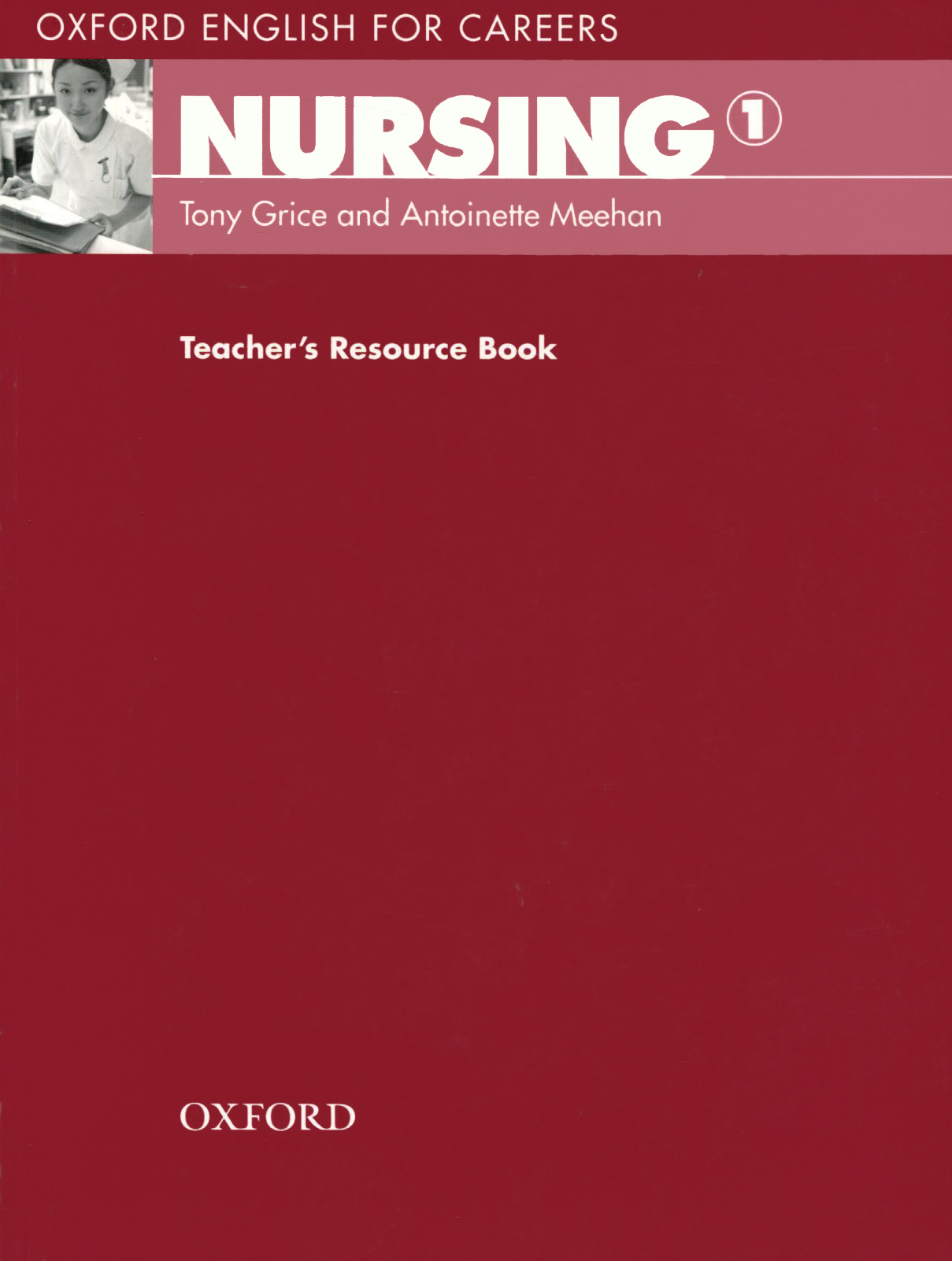 Oxford English for Careers: Nursing 1: Teacher's Resource Book tracey biscontini culinary careers for dummies