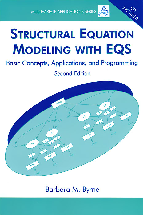 Structural Equation Modeling with EQS: Basic Concepts, Applications, and Programming (+ CD-ROM) mike cheung w l meta analysis a structural equation modeling approach