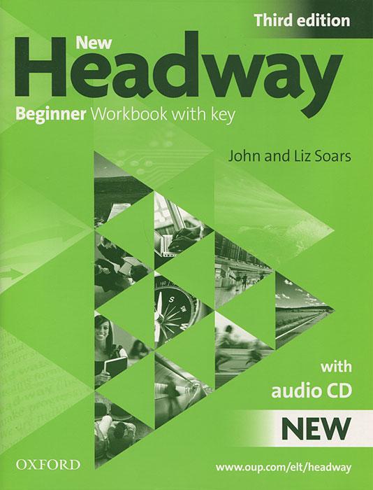 New Headway: Beginner Workbook with Key (+ CD) 2013 new 190 540nm