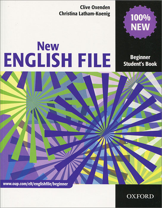 New English File: Beginner Student's Book new english file beginner student s book