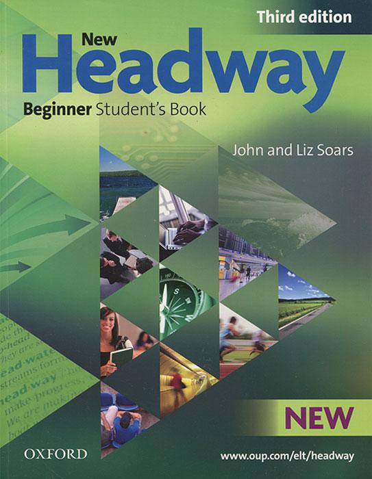 New Headway: Beginner Students Book