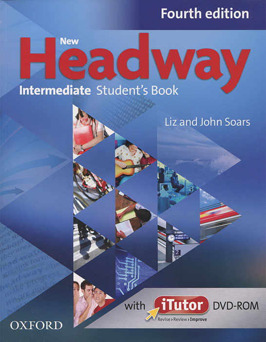 New Headway: Intermediate Student's Book (+ DVD-ROM) soars l new headway intermediate teachers book cd rom fourth edition