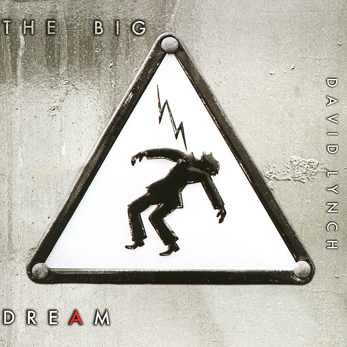 Дэвид Линч David Lynch. The Big Dream