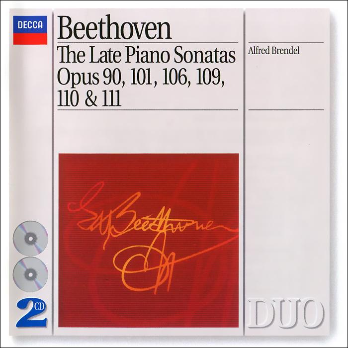 Альфред Брендель Alfred Brendel. Beethoven. The Late Piano Sonatas (2 CD) альфред брендель alfred brendel schubert piano sonatas nos 9 18 20