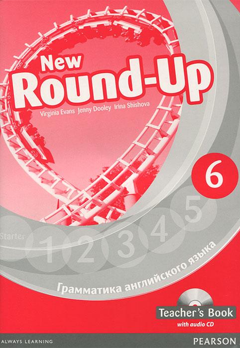 New Round Up 6: Teacher's Book (+ CD-ROM)