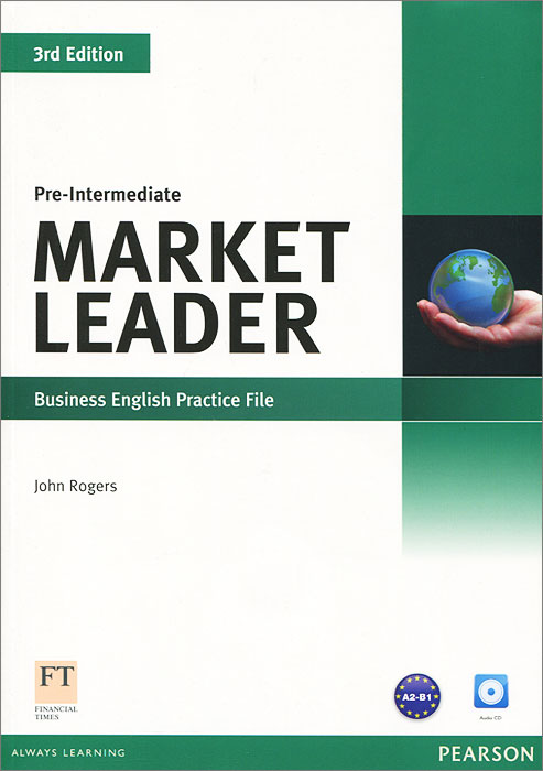Market Leader: Pre-Intermediate: Business English Practice File (+ CD) market leader elementary business english course book аудиокурс на cd