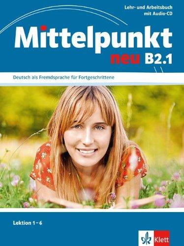 Lehr- und Arbeitsbuch, Lektionen 1-6 mit Audio-CD zum Arbeitsbuch magnet neu a2 arbeitsbuch audio cd