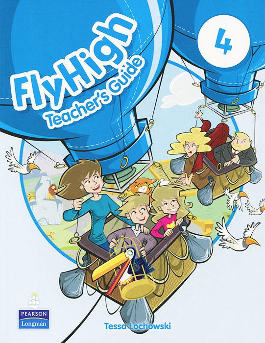 Fly High 4: Teacher's Guide
