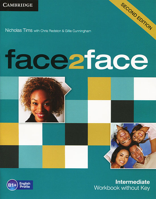 Face2Face: Intermediate Workbook without Key tims n face2face upper intermediate workbook with key