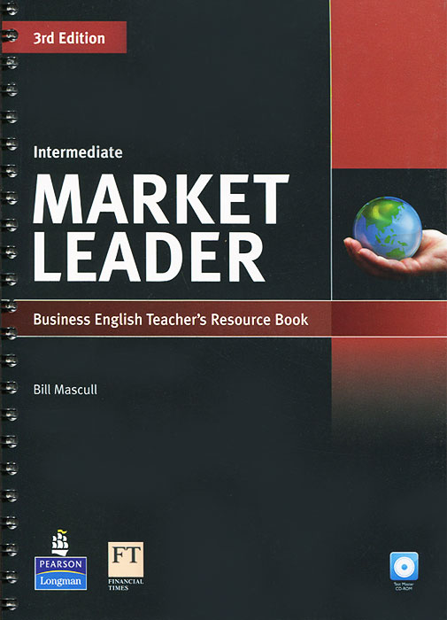 Market Leader: Intermediate Teacher's Resource Book (+ CD-ROM) market leader upper intermediate teacher s resource book and test master cd rom