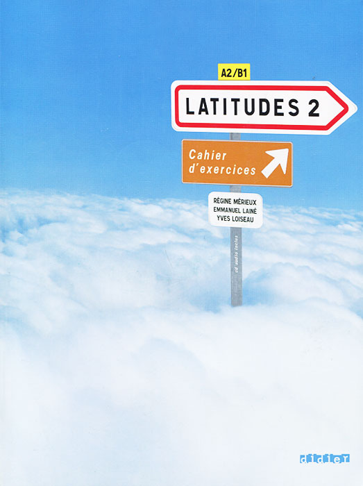 Latitudes 2: Cahier d'exercices (+ CD-ROM)