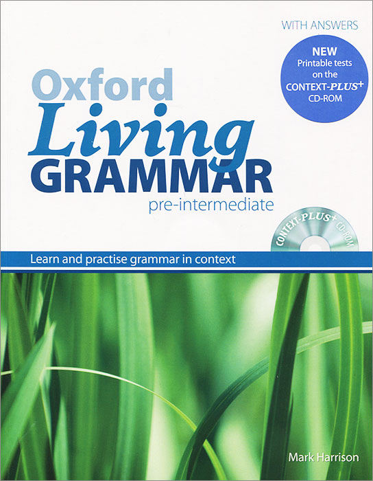 Oxford Living Grammar: Pre-Intermediate: Learn and Practise Grammar in Everyday Contexts (+ CD-ROM) oxford living grammar upper intermediate cd rom