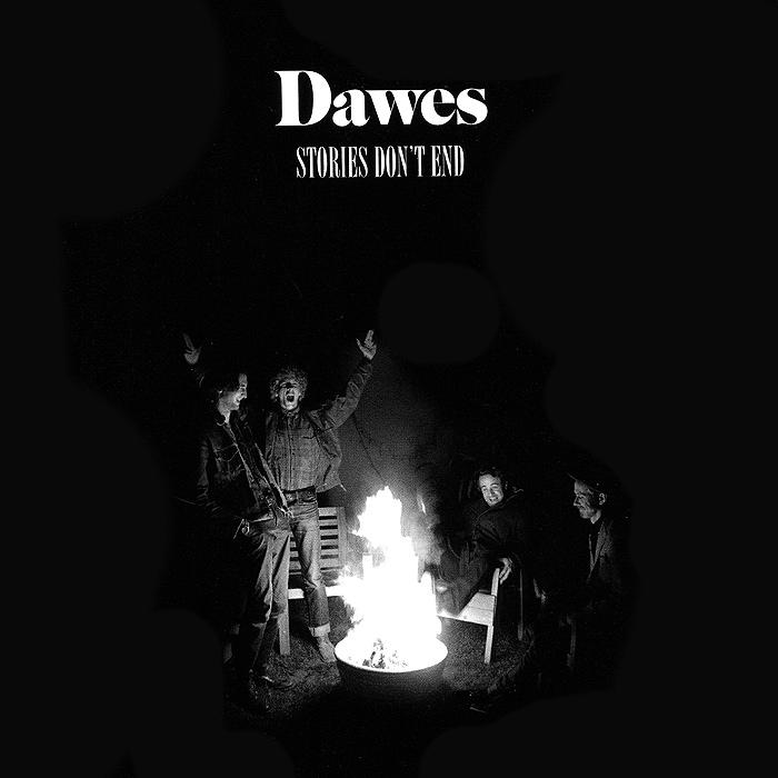 Dawes Dawes. Stories Don't End dawes dawes stories don t end