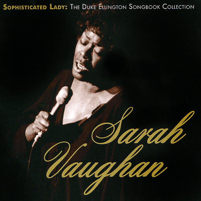 Сара Воэн Sarah Vaughan. Sophisticated Lady. The Duke Ellington Songbook Collection (2 CD) sarah vaughan songs of the beatles
