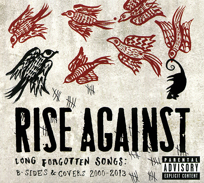 Rise Against. Long Forgotten Songs. B-Sides & Covers 2000-2013