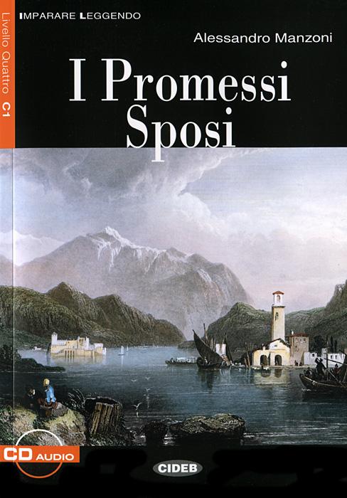 I Promessi Sposi (+ CD) giuseppe bindoni la topografia del romanzo i promessi sposi pte 2 volume 2 italian edition