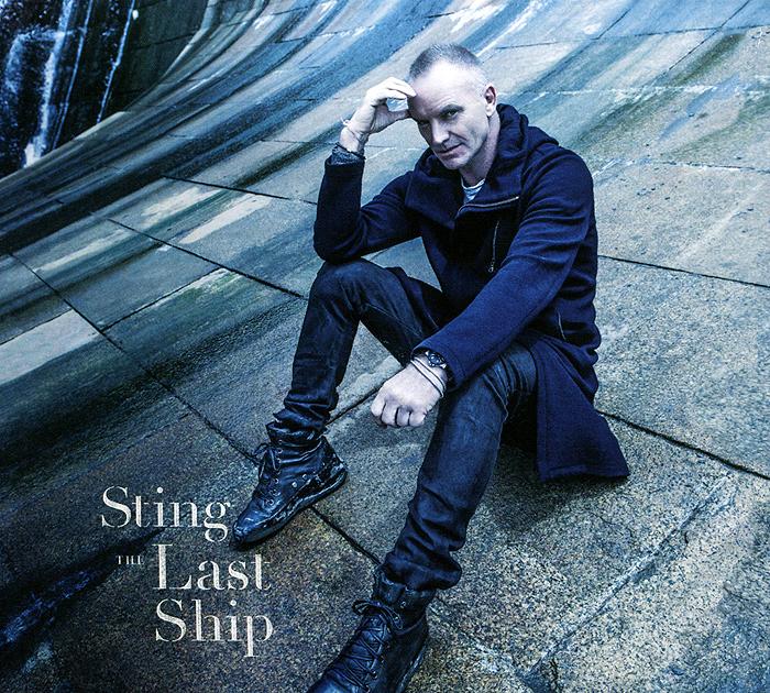 Стинг Sting. The Last Ship sting the last ship lp