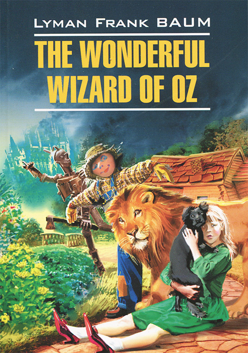 лучшая цена Л. Ф. Баум The Wonderful Wizard of Oz / Волшебник из страны Оз