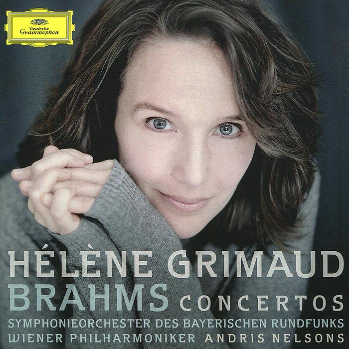 Элен Гримо,Symphonie-Orchester Des Bayerischen Rundfunks,Wiener Philharmoniker,Андрис Нельсон Helene Grimaud. Brahms. Piano Concertos