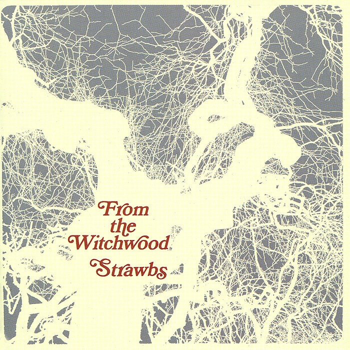The Strawbs. For The Witchwood