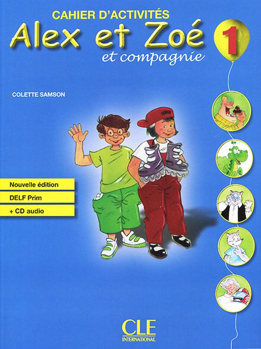 Alex et Zoe et Compagnie 1: Cahier d'activites (+ CD-ROM) taxi 1 cahier d exercices