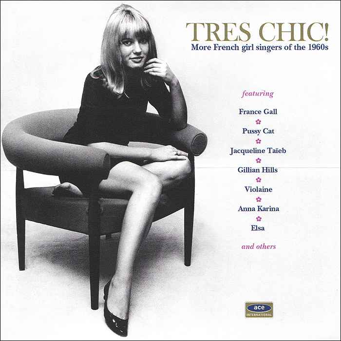 Tres Chic! More French Girl Singers Of The 1960s блокнот bikini tres chic dynamite girl а5