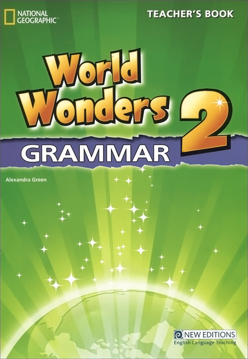 World Wonders 2 Grammar: Teacher's Book enter the world of grammar book 4