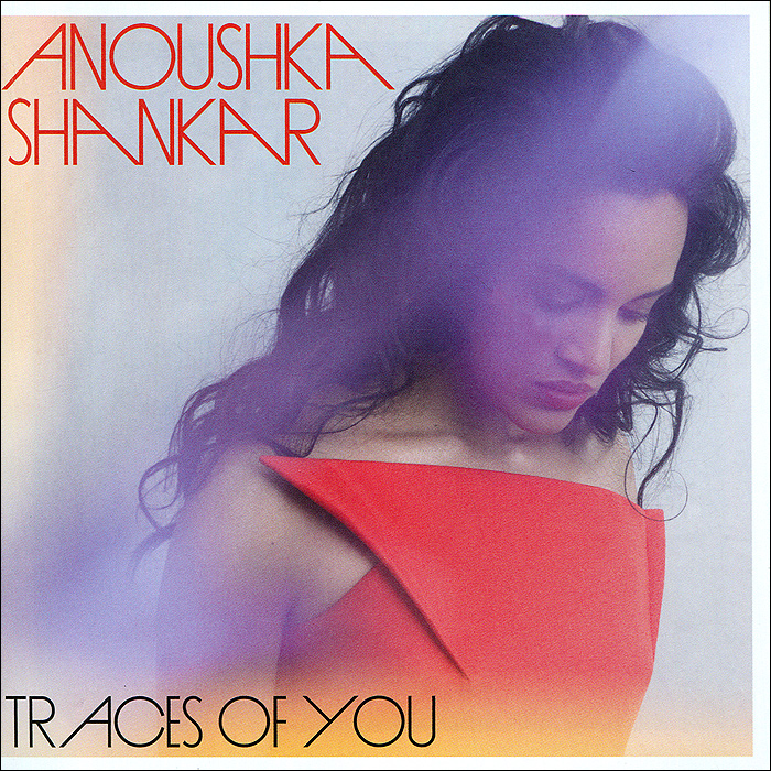 Анушка Шанкар Anoushka Shankar. Traces Of You цена