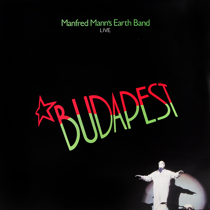 Manfred Mann's Earth Band Manfred Mann's Earth Band. Budapest Live (LP) manfred mann s earth band manfred mann s earth band nightingales and bombers