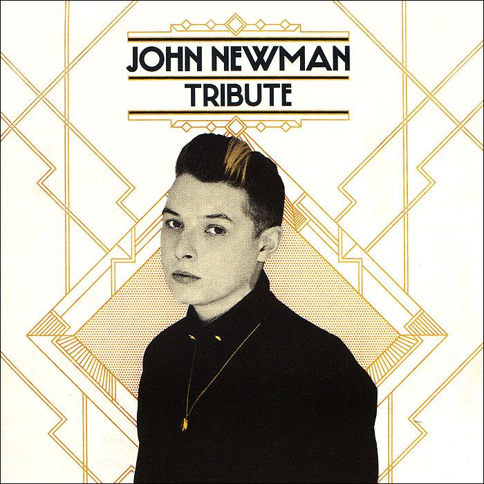 John Newman. Tribute